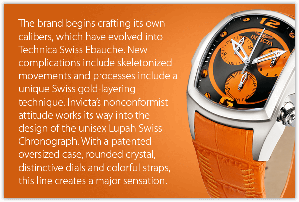 The brand begins crafting its own calibers, which have evolved into Technica Swiss Ebauche. New complications include skeletonized movements and processes include a unique Swiss gold-layering technique. Invicta's nonconformist attitude works its way into the design of the unisex Lupah Swiss Chronograph. With a patented oversized case, rounded crystal, distinctive dials and colorful straps, this line creates a major sensation.