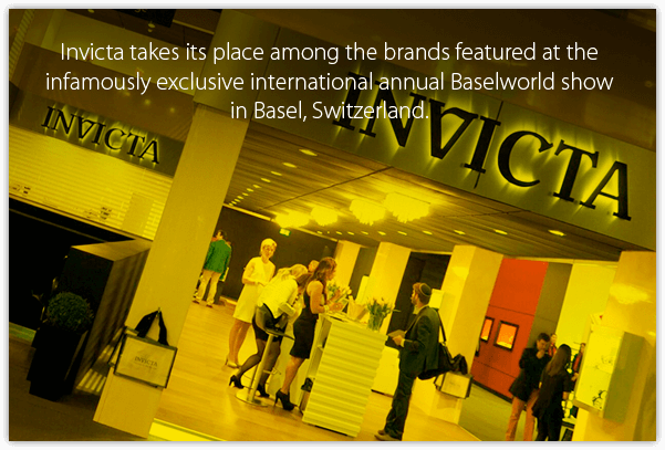 Invicta takes its place among the brands featured at the infamously exclusive international annual Baselworld show in Basel, Switzerland.